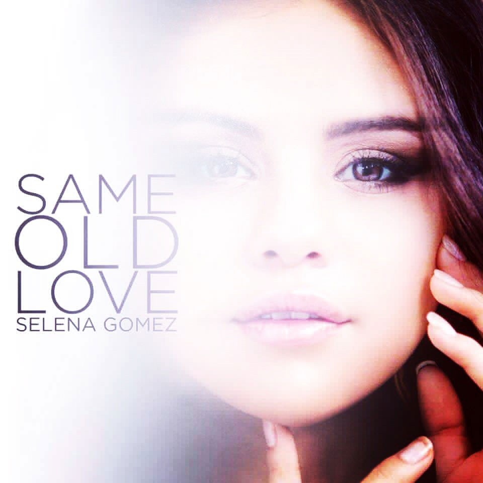 Same-Old-Love-Selena-Gomez-2015