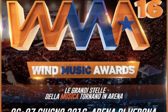 Wind Music Awards 2016: il 6 e 7 giugno all'Arena di Verona