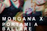 "Morgana X: arriva il nuovo singolo ""Portami a ballare"" feat. Eiren Queen"