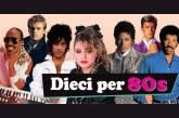 DIECI PER 80'S