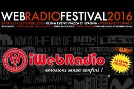 Web Radio Festival 2016: il 24 settembre a Roma, la Radio e gli Speaker del futuro noi di iWebRadio.fm partecipiamo!