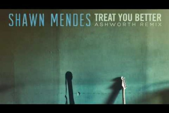 Shawn Mendes Treat You Better  (Ashworth Remix)