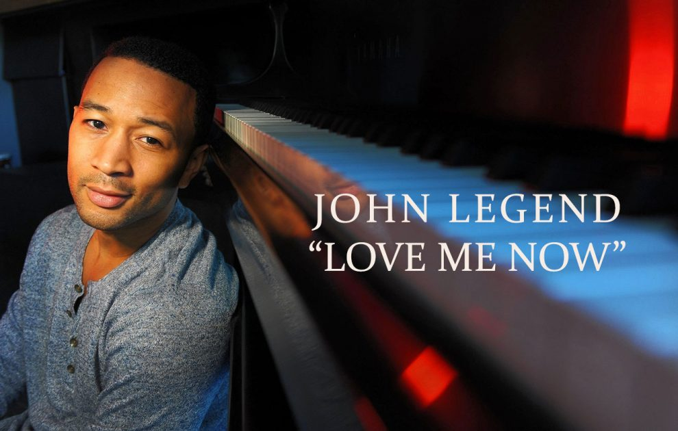 john-legend-love-me-now-990x630