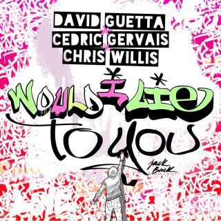 david_guetta_chris_willis_cedric_gervais_would_i_lie_to_you_radio_edit-jpg___th_320_0