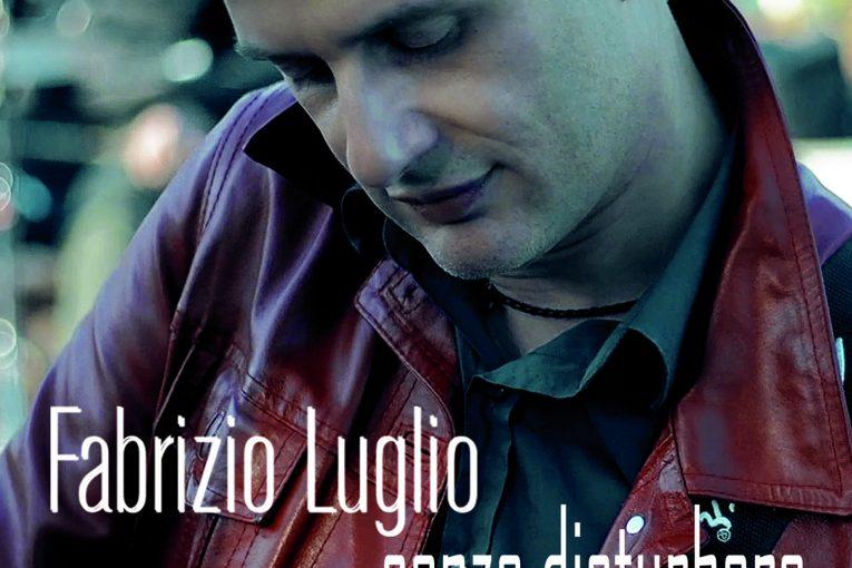 fabrizio-luglio_senzadisturbare_cover-sample