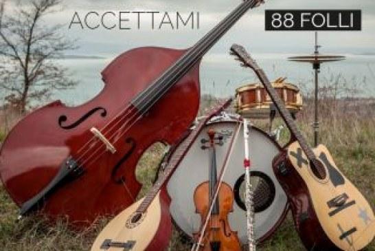 """88 Folli: dal 21 Febbraio in tutte le radio il singolo """"Accettami"""""""