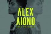 """Alex Aiono: dal 31 marzo in tutte le radio il singolo """"Work The Middle"""""""