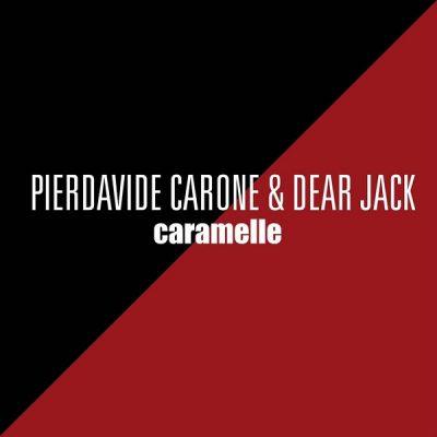 Pierdavide Carone & Dear Jack